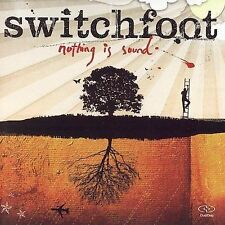 Nothing Is Sound by Switchfoot (CD, 2005,) Factory Sealed