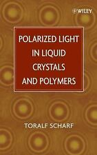 Polarized Light in Liquid Crystals and Polymers, Scharf, Toralf, Good Book