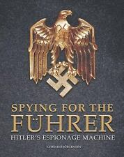 SPYING FOR THE FUHRER Hitler's Espionage Machine by Christer Jorgensen 2014 NEW