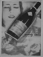 PUBLICITÉ 1931 GRAND CRU MOULIN A VENT PROPRIÉTAIRE JOANNÈS LORON - ADVERTISING