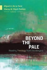 Beyond the Pale: Reading Theology from the Margins, , New Book
