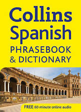 COLLINS SPANISH PHRASEBOOK AND DICTIONARY 9780007264568