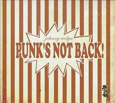 JOHNNY WOLGA - PUNK'S NOT BACK! - (still sealed digipak cd) - CR081