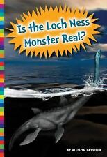 Unexplained What's the Evidence?: Is the Loch Ness Monster Real? by Allison...
