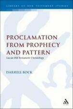 Library of New Testament Studies: Proclamation from Prophecy and Pattern :...