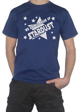 We Are All Made Of Stardust T-Shirt - Space Astronomy Carl Sagan Inspired Tee