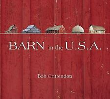 Barn in the U.S.A. by Crittendon, Robert