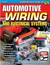 Automotive Wiring and Electrical Systems HOTROD BUIDERS GUIDE RESTORE MANUAL