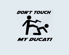 Don't Touch my DUCATI Aufkleber Sticker Motorrad Streetfighter Monster Scrambler