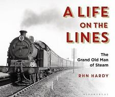NEW (2DAY SHIP) A Life on the Lines: The Grand Old Man of Steam HARDCOVER