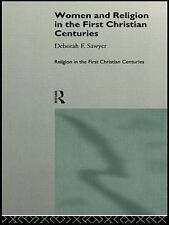 Religion in the First Christian Centuries Ser.: Women and Religion in the...