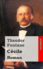 Cécile : Roman by Theodor Fontane (2013, Paperback)