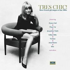 Tres Chic! More French Girl Singers Of The 1960s (CDCHD 1365)