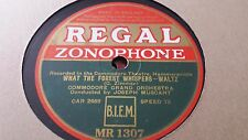 COMMODORE GRAND ORCHESTRA WHAT THE FOREST WHISPERS REGAL ZONOPHONE MR1307