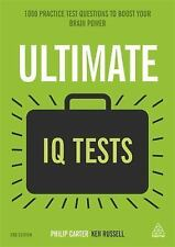 Ultimate IQ Tests : 1000 Practice Test Questions to Boost Your Brain Power by...