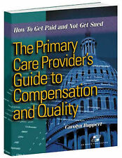The Primary Care Provider's Guide to Reimbursement and Quality Audits, Buppert,