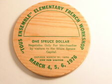 1976 Prince George,British Columbia wooden dollar: Elementary French Workshop
