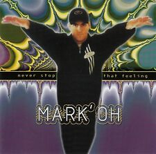 MARK' OH : NEVER STOP THAT FEELING / CD (PEACE RECORDS 527 127-2) - NEU