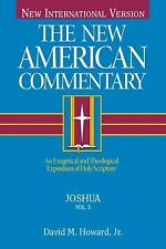 The New American Commentary - Joshua : An Exegetical and Theological...