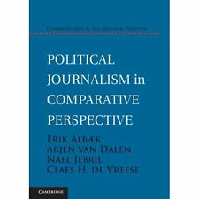Political Journalism Comparative Perspective De Vreese. 9781107036284 Cond=G:USD