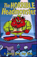 The Horrible Headmaster Adrian Henri, Jackie Kay, Val Bloom, et al