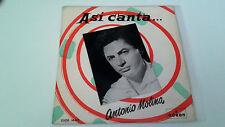 """ANTONIO MOLINA """"ASI CANTA..."""" EP 7"""" SPANISH SINGLE A/G A/BE 1958 ADIOS A ESPAÑA"""