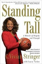 Standing Tall: A Memoir of Tragedy and Triumph, Tucker, Laura, Stringer, C. Vivi