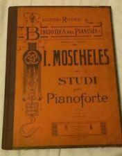 I. Moscheles - STUDI PER PIANOFORTE - Biblioteca del pianista - '900 - Ricordi
