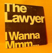 Cardsleeve Single CD THE LAWYER I Wanna Mmm... 2TR 1999 Dance