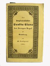 Das Jungfrauenkloster Sankta Clara der Strengen Regel zu Bamberg - 1838