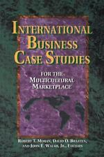 International Business Case Studies For the Multicultural Marketplace (Managin..