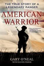 American Warrior Book~True Story of legendary Ranger O'Neal~Vietnam~Iraq War