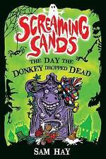 The Day the Donkey Dropped Dead (Screaming Sands)-ExLibrary