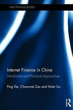 China Perspectives: Internet Finance in China : Introduction and Practical...