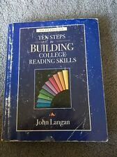 Ten Steps To Building College Reading Skills by John Langan