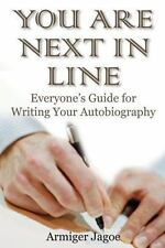 You Are Next In Line: Everyone's Guide for Writing Your Autobiography -ExLibrary