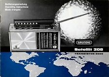 Instructions-Bedienungsanleitung mit Schema Grundig Satellit 208,Transistor 6000
