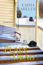An Amish Mystery: Plain Dead by Emma Miller (2015, Paperback)