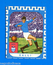 CALCIATORI NANNINA 1961-62 -Figurina-Sticker - GALLI - LAZIO -New