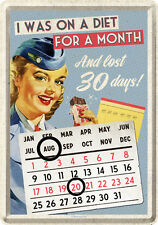 I Was On Diet For A Month Sexy Pin Up Sheet Metal Sign Calendar 10x14cm 10240