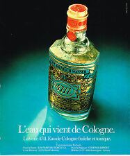 PUBLICITE ADVERTISING 104  1978  LA 4711  véritable EAU DE COLOGNE