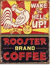 Rooster Brand Coffee Distressed Humor Wake Up Retro Vintage Metal Tin Sign New