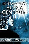 In Search of Alpha Centauri II