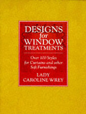 Designs for Window Treatments: Over 100 Styles for Curtains and other Soft Furni