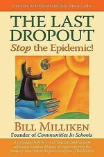 The Last Dropout: Stop the Epidemic!-ExLibrary