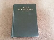 Mars & Its Canals by Percival Lowell HC (N.Y. 1906)*Illus. Maps, Diagrams*RARE*