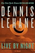 Live by Night by Dennis Lehane (2012, Hardcover)