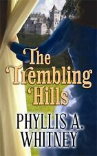 Premier Romance: The Trembling Hills by Phyllis A. Whitney (2012, Hardcover,...