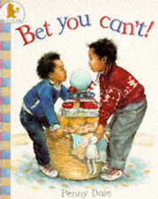 Bet You Can't! Penny Dale Very Good Book