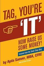 Tag You're It- Now Raise Us Some Money : Stories from the Small Shop Blog by...